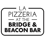La Pizzeria @ the Bridge & Beacon Bar